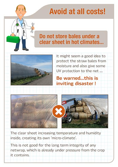 Avoid at all costs - Do not store bales under clear sheet in hot water
