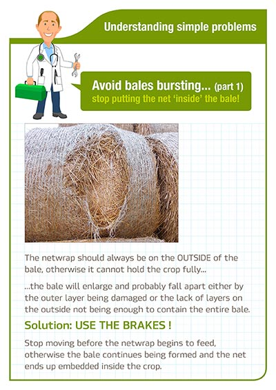 Understanding simple problems - Avoid bales bursting - stop putting the net inside the bale